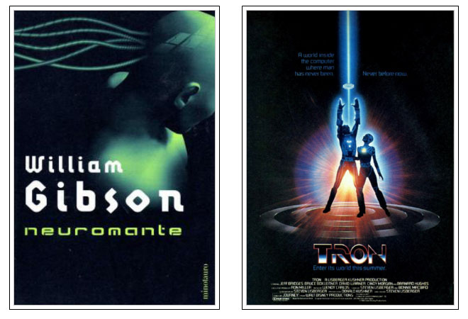 Covers from 'Neuromancer' (book) and 'Tron' (movie), milestones in history and in the popularization of virtual reality.